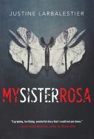 My Sister Rosa