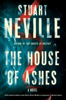 The house of ashes : a novel