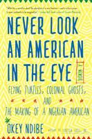 Never Look An American in the Eye