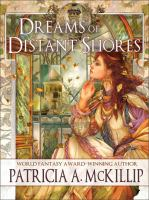 Dreams of Distant Shores