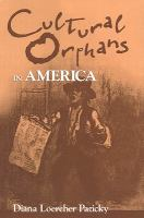 Cultural Orphans in America