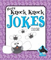 More Knock Knock Jokes