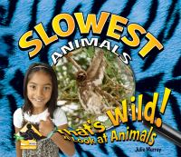 Slowest Animals