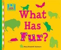 What Has Fur?