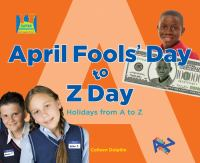 April Fool's Day to Z Day