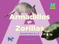 Armadillos to Zorillas