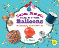 Super Simple Things To Do With Balloons