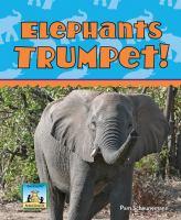 Elephants Trumpet!