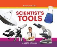 Scientist's Tools
