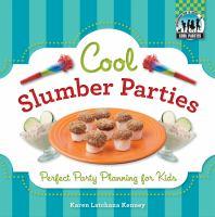 Cool Slumber Parties