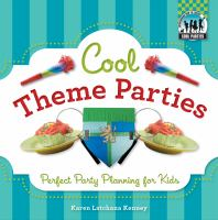 Cool Theme Parties