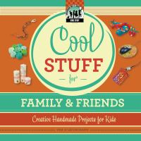 Cool Stuff for Family & Friends