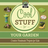 Cool Stuff for your Garden