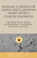 Healing A Friend's Grieving Heart After A Cancer Diagnosis