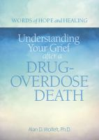 Understanding your grief after a drug-overdose death