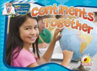 Continents Together (tune, He's Got the Whole World in His Hands)