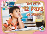 The First 12 Days of School