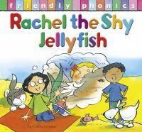 Rachel, the Shy Jellyfish