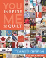 You Inspire Me to Quilt