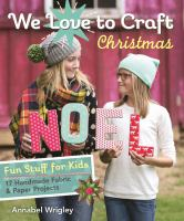 We Love to Craft Christmas