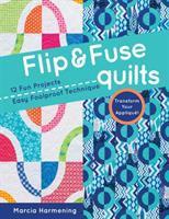 Flip & Fuse Quilts
