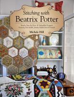 Stitching With Beatrix Potter