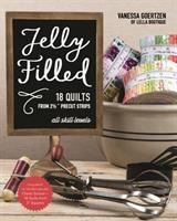 """Jelly Filled--18 Quilts From 2 1/2"""" Strips"""