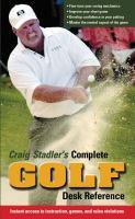 Craig Stadler's Complete Golf Desk Reference