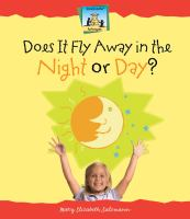 Does It Fly Away in the Night or Day?
