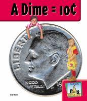 A Dime = 10c