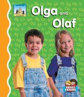 Olga and Olaf