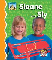 Sloane and Sly