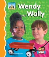 Wendy and Wally