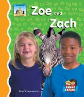 Zoe and Zach