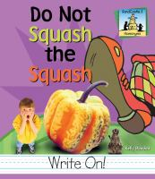 Do Not Squash the Squash