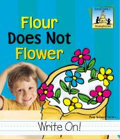 Flour Does Not Flower