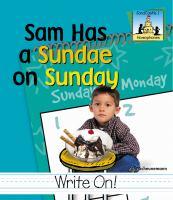 Sam Has A Sundae on Sunday