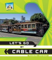 Let's Go by Cable Car