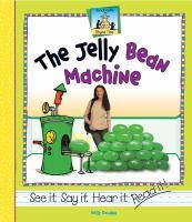 The Jelly Bean Machine