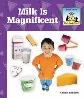 Milk Is Magnificent