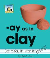 Ay as in Clay