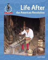 Life After the American Revolution