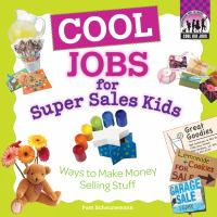 Cool Jobs for Super Sales Kids