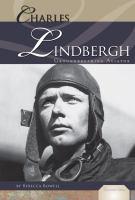 Charles Lindbergh: Groundbreaking Aviator (Essential Lives)