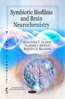 Symbiotic Biofilms and Brain Neurochemistry