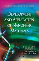 Development and Application of Nanofiber Materials