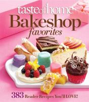 Taste of Home Bakeshop Favorites