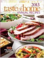 Taste of Home Annual Recipes 2013