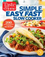 Simple, Easy, Fast Slow Cooker
