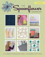 The Spoonflower Handbook